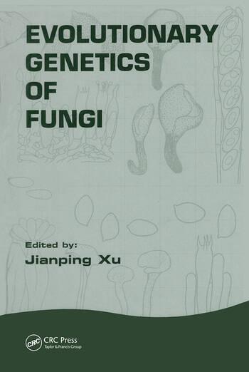 Evolutionary Genetics of Fungi book cover