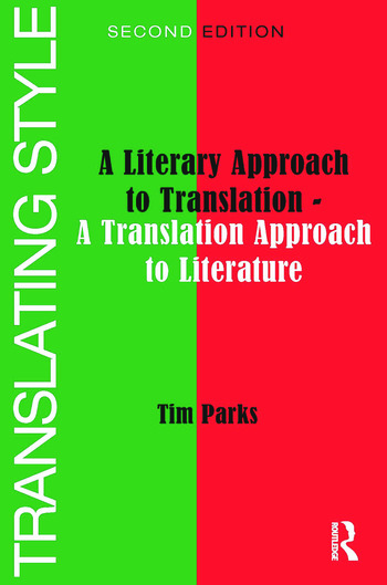 Translating Style A Literary Approach to Translation - A Translation Approach to Literature book cover