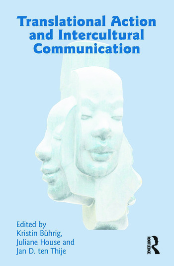 Translational Action and Intercultural Communication book cover