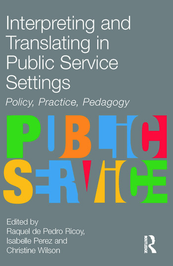 Interpreting and Translating in Public Service Settings book cover