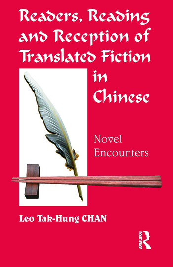 Readers, Reading and Reception of Translated Fiction in Chinese Novel Encounters book cover