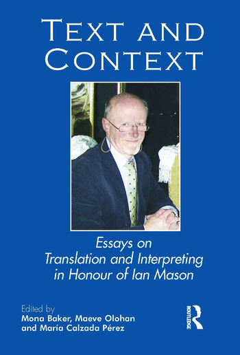 Text and Context Essays on Translation and Interpreting in Honour of Ian Mason book cover