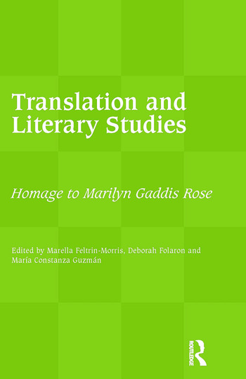 Translation and Literary Studies Homage to Marilyn Gaddis Rose book cover