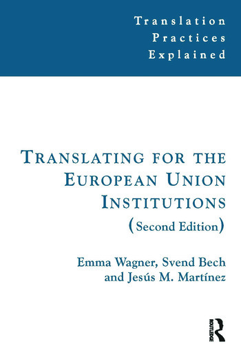Translating for the European Union Institutions book cover