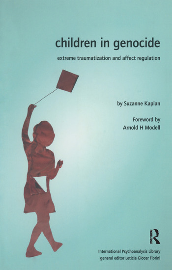 Children in Genocide Extreme Traumatization and Affect Regulation book cover