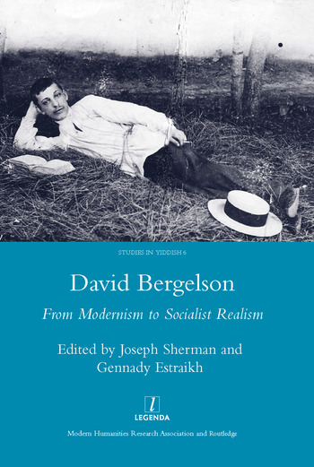 David Bergelson From Modernism to Socialist Realism. Proceedings of the 6th Mendel Friedman Conference book cover