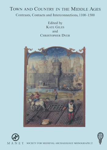 Town and Country in the Middle Ages: Contrasts, Contacts and Interconnections, 1100-1500: No. 22 book cover