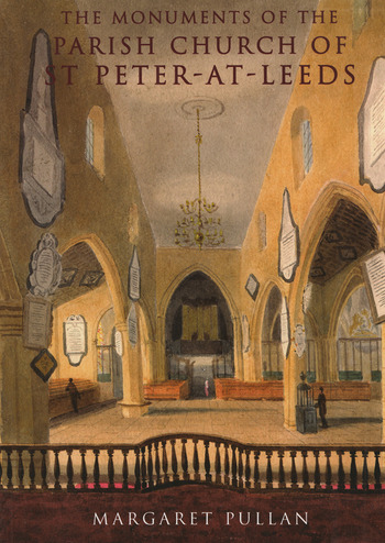 The Monuments of the Parish Church of St Peter-at-Leeds book cover