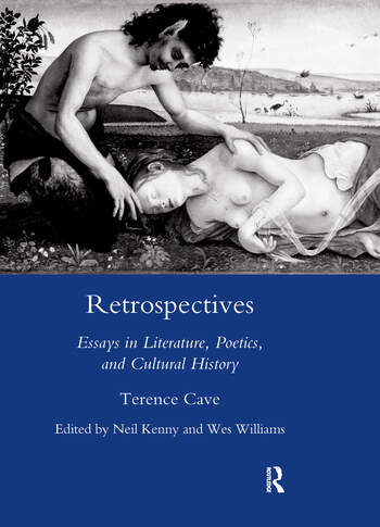 Retrospectives Essays in Literature, Poetics and Cultural History book cover