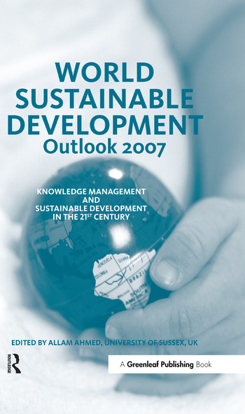 World Sustainable Development Outlook 2007 Knowledge Management and Sustainable Development in the 21st Century book cover