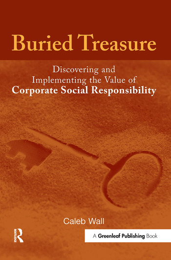 Buried Treasure Discovering and Implementing the Value of Corporate Social Responsibility book cover
