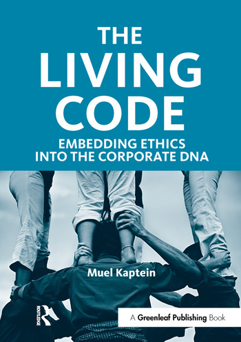 The Living Code Embedding Ethics into the Corporate DNA book cover