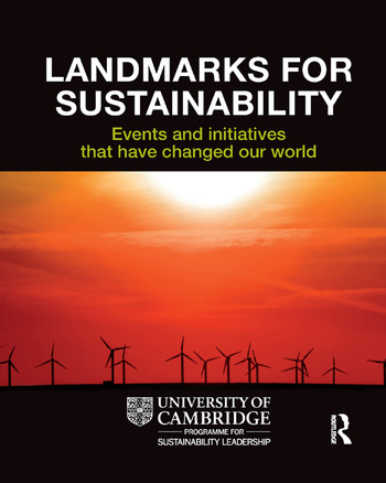 Landmarks for Sustainability Events and Initiatives That Have Changed Our World book cover