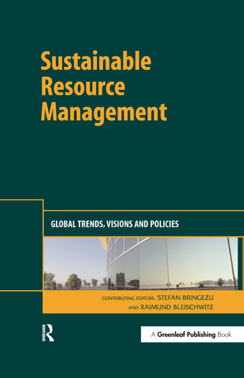 Sustainable Resource Management Global Trends, Visions and Policies book cover