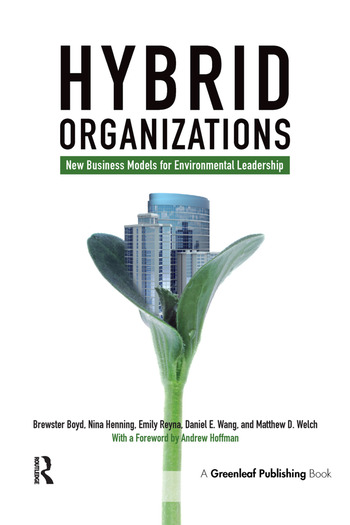 Hybrid Organizations New Business Models for Environmental Leadership book cover