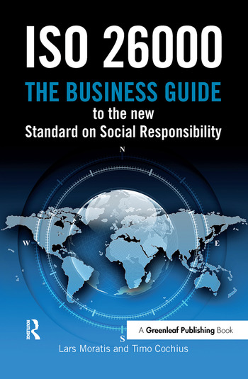 ISO 26000 The Business Guide to the New Standard on Social Responsibility book cover