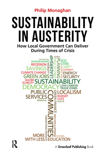Sustainability in Austerity How Local Government Can Deliver During Times of Crisis book cover