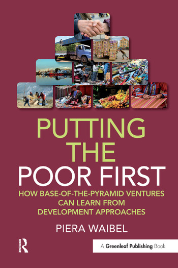 Putting the Poor First How Base-of-the-Pyramid Ventures Can Learn from Development Approaches book cover