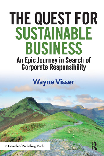 The Quest for Sustainable Business An Epic Journey in Search of Corporate Responsibility book cover