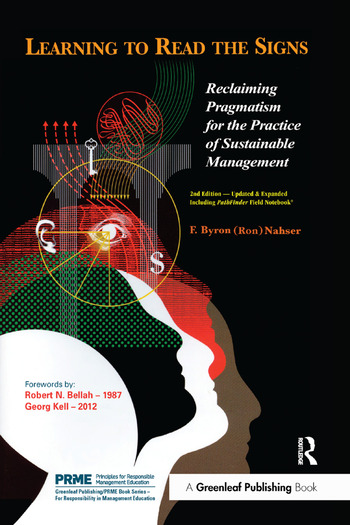 Learning to Read the Signs Reclaiming Pragmatism for the Practice of Sustainable Management book cover