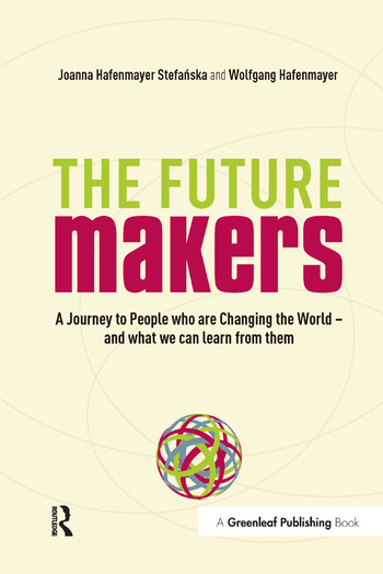 A Journey to People who are Changing the World – and What We Can Learn from Them A Journey to People who are Changing the World – and What We Can Learn from Them book cover