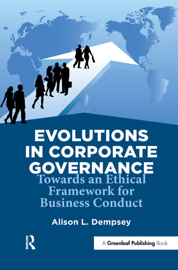 Evolutions in Corporate Governance Towards an Ethical Framework for Business Conduct book cover