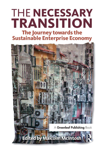 The Necessary Transition The Journey towards the Sustainable Enterprise Economy book cover