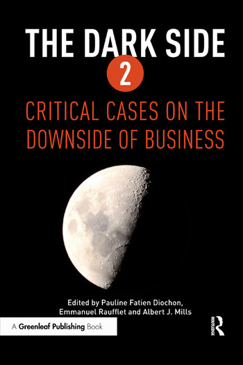 The Dark Side 2 Critical Cases on the Downside of Business book cover
