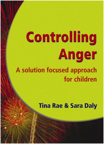 Controlling Anger A Solution Focused Approach for Children book cover