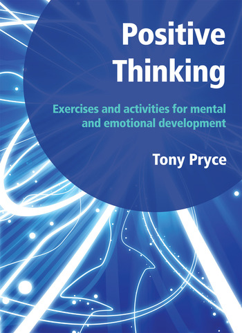 Positive Thinking Exercises and Activities for Mental and Emotional Development book cover
