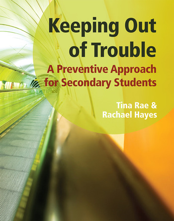 Keeping out of Trouble A Preventive Approach for Secondary Students book cover