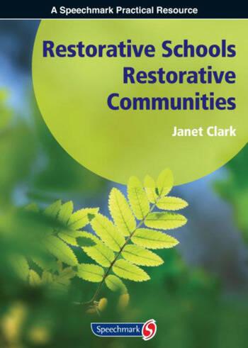 Restorative Schools, Restorative Communities book cover