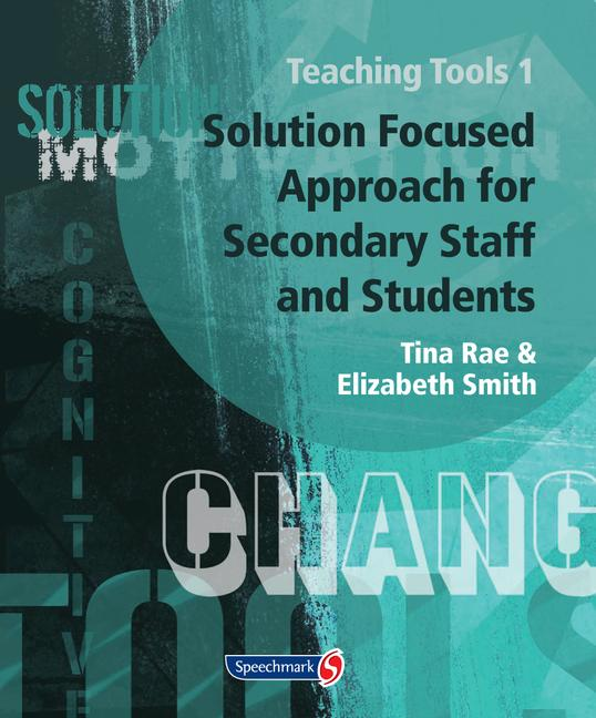 Teaching Tools 1 Solution Focused Approach for Secondary Staff and Students 1 book cover
