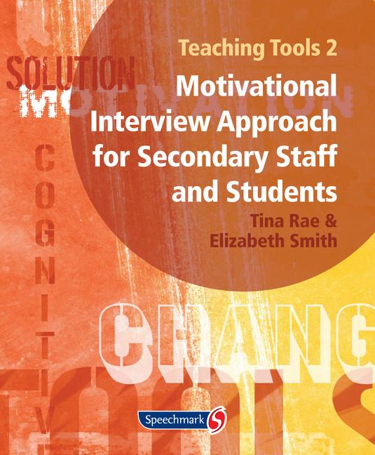 Teaching Tools 2 A Motivational Interview Approach for Secondary Staff and Students 2 book cover