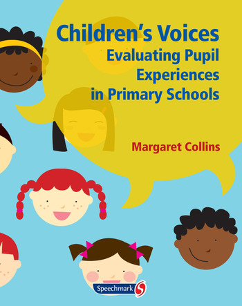 Children's Voices Evaluating Pupil Experiences in Primary Schools book cover