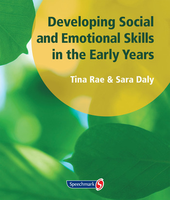 Developing Social and Emotional Skills in the Early Years book cover