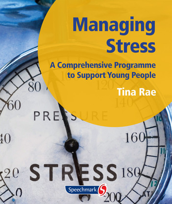 Managing Stress A Comprehensive Programme to Support Young People book cover