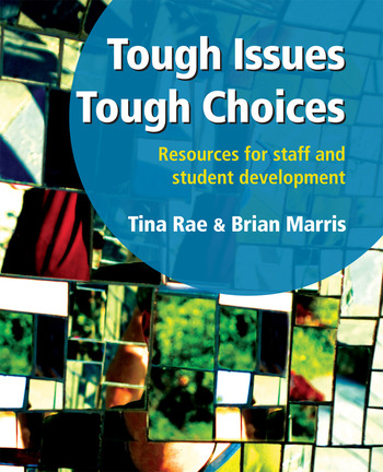 Tough Issues, Tough Choices Resources for Staff and Student Development book cover