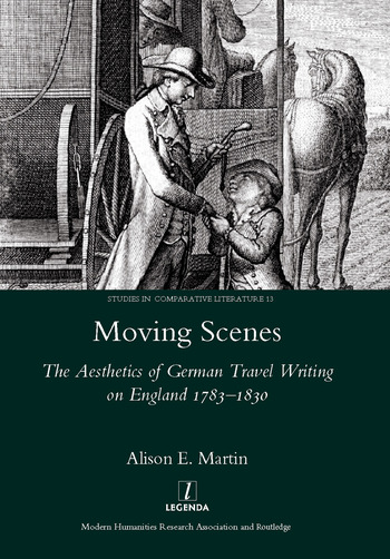 Moving Scenes The Aesthetics of German Travel Writing on England 1783-1820 book cover