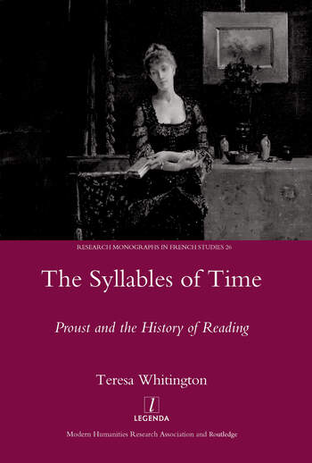 The Syllables of Time Proust and the History of Reading book cover
