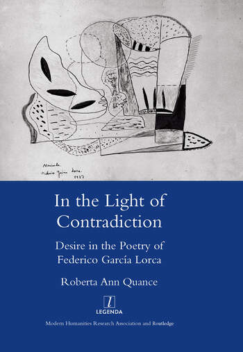 In the Light of Contradiction Desire in the Poetry of Federico Garcia Lorca book cover