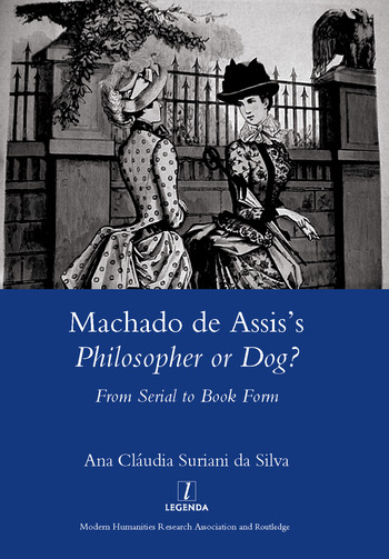 Machado De Assis's Philosopher or Dog? From Serial to Book Form book cover