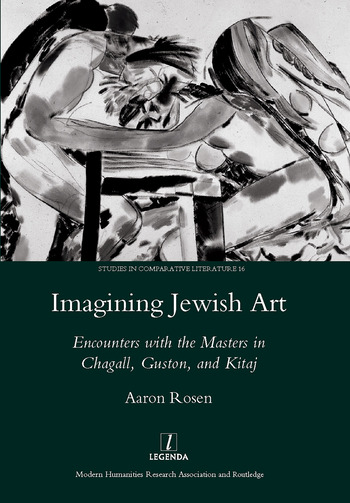 Imagining Jewish Art Encounters with the Masters in Chagall, Guston, and Kitaj book cover