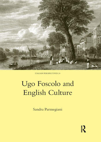 Ugo Foscolo and English Culture book cover