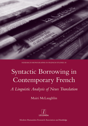Syntactic Borrowing in Contemporary French A Linguistic Analysis of News Translation book cover