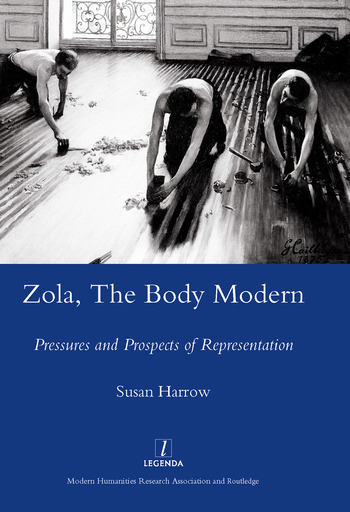 Zola, The Body Modern Pressures and Prospects of Representation book cover