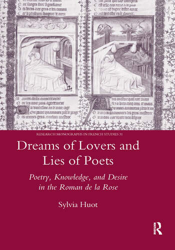 Dreams of Lovers and Lies of Poets Poetry, Knowledge and Desire in the