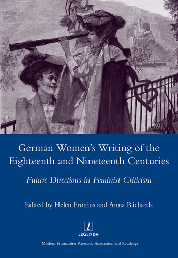 German Women's Writing of the Eighteenth and Nineteenth Centuries Future Directions in Feminist Criticism book cover