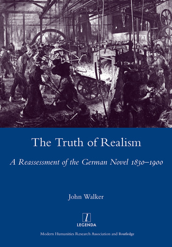 The Truth of Realism A Reassessment of the German Novel 1830-1900 book cover