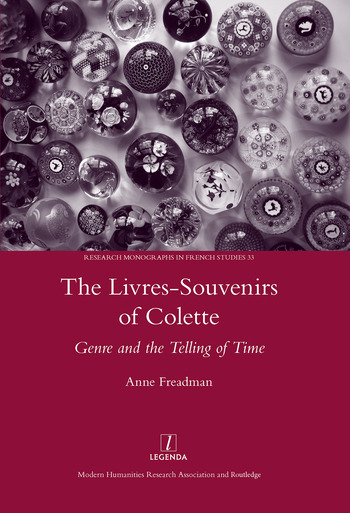 The Livres-souvenirs of Colette Genre and the Telling of Time book cover
